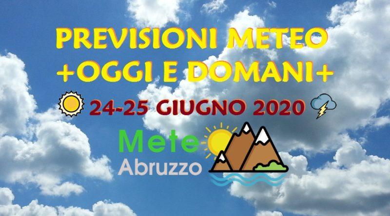 Previsioni meteo OGGI e DOMANI 24-25 Giugno 2020 – Tempo tipicamente estivo con qualche disturbo in montagna!  – Meteo Abruzzo